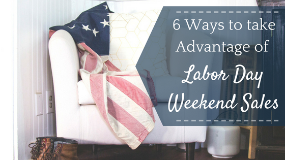 how-to-take-advantage-of-labor-day-weekend-sales (1)