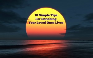 10-Simple-Tips-For-Enriching-Your-Loved-Ones-Lives_Inspirational_Love_Baltimore_Apartments