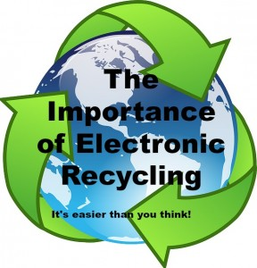 Importanct of Electronic Recycling Hirschfeld Baltimore MD