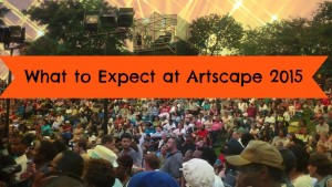 what_to_expect_artscape_2015