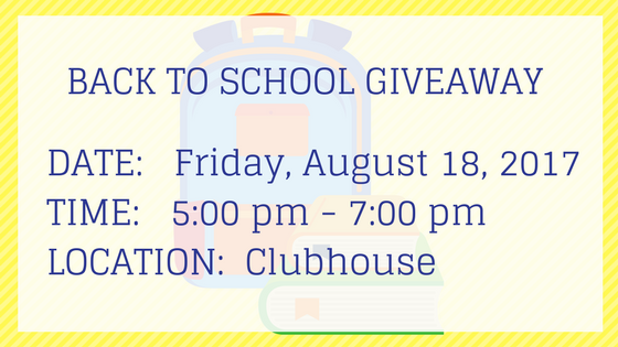 back to school giveaway Friday August 18 2017 5:00 pm until 7:00 pm in the clubhouse