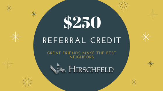 250 dollar referral credit great friends make the best neighbors hirschfeld