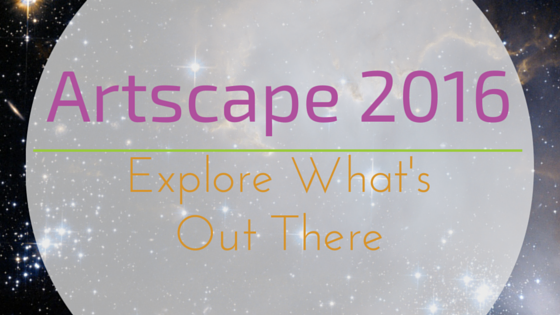 Artscape 2016 Explore what's out there