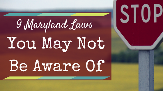 9 maryland laws you may not be aware of