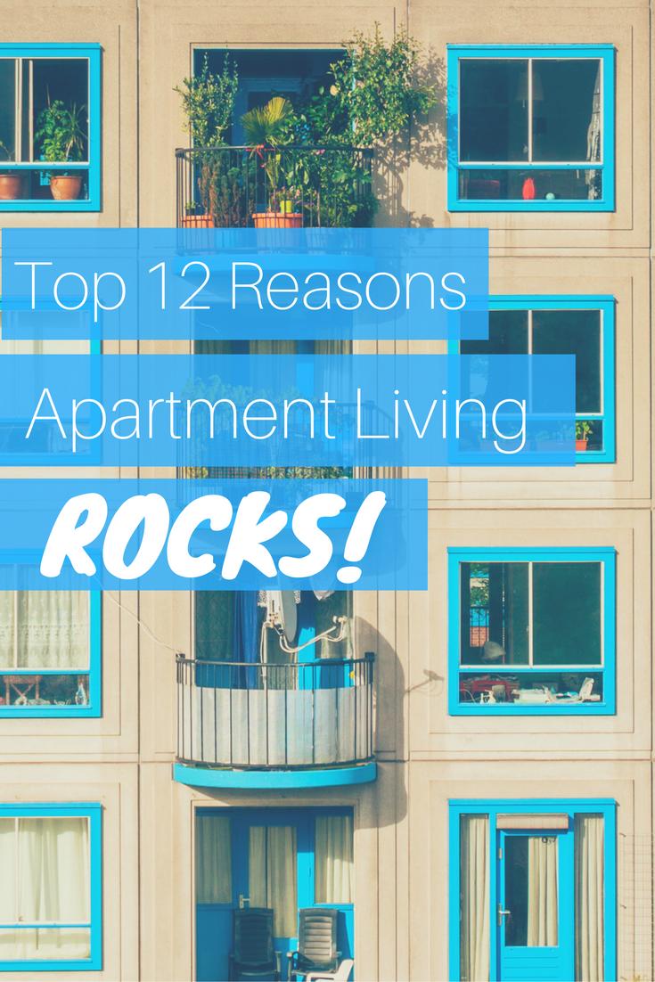 top-12-reasons-apartment-living-rocks-pinterest