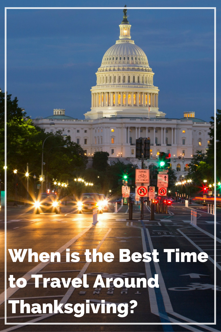 when is the best time to travel around thanksgiving