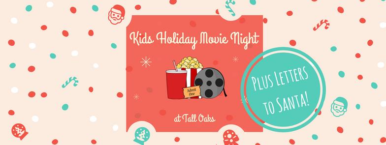 kids holiday movie night plus letters to santa