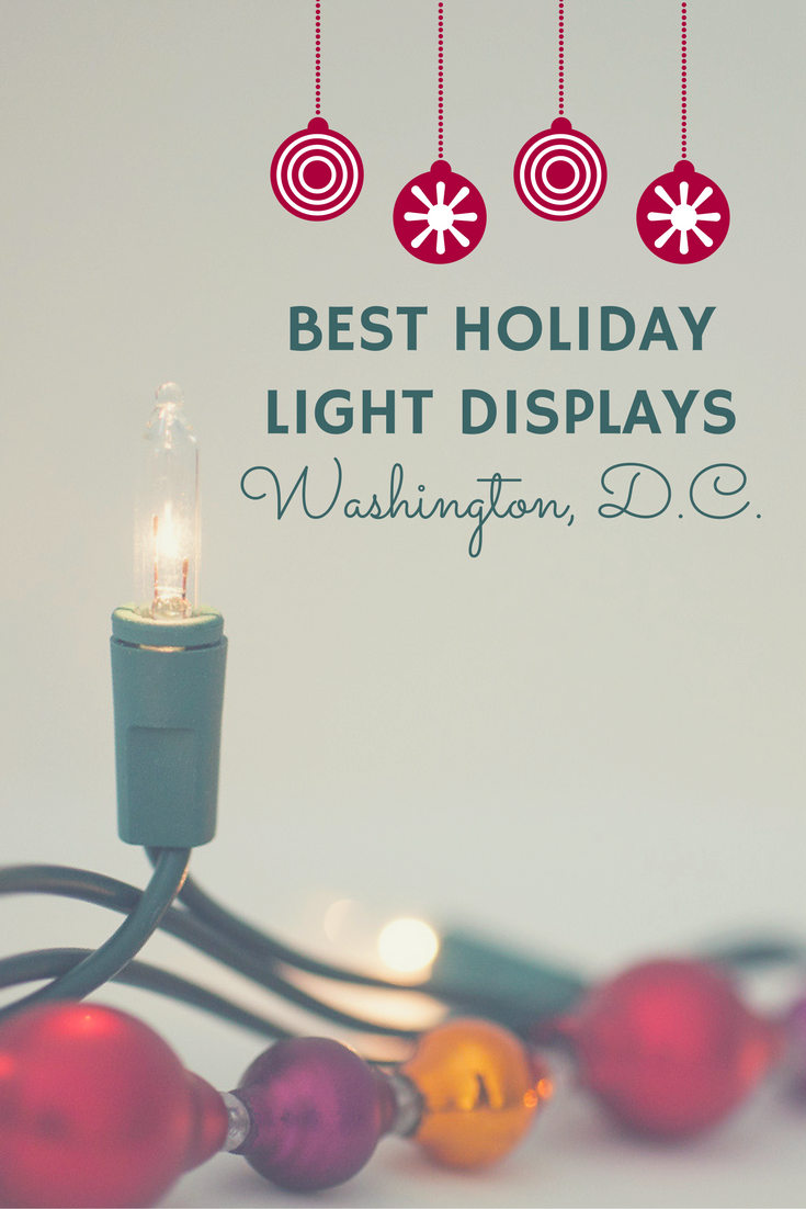 best holiday light displays in washington dc
