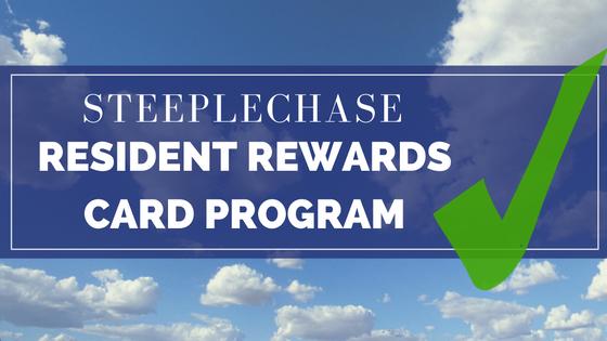 Steeplechase Resident Reward Card Program