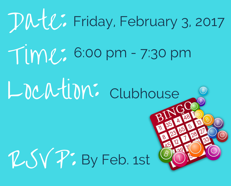 date friday february 3 2017 time 6:00 pm till 7:30 pm location clubhouse rsvp by february first