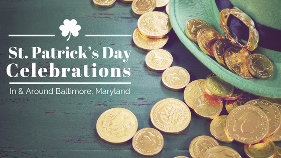 saint patrick's day celebration in and around baltimore maryland