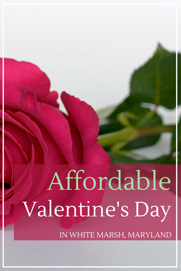 affordable valentine's day in white marsh, maryland
