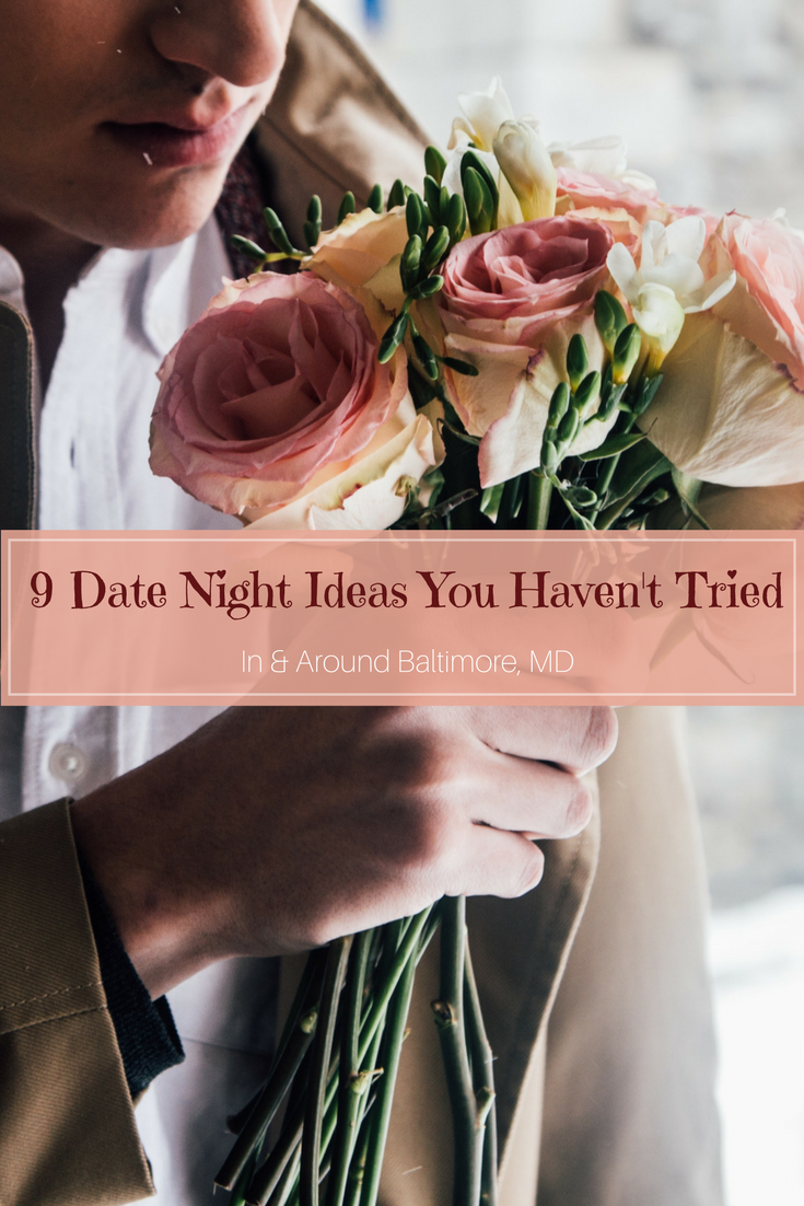 Date night ideas in baltimore md