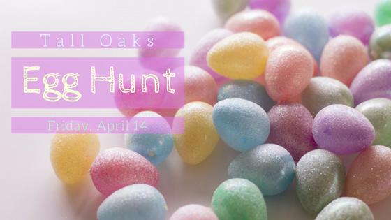 tall oaks egg hunt