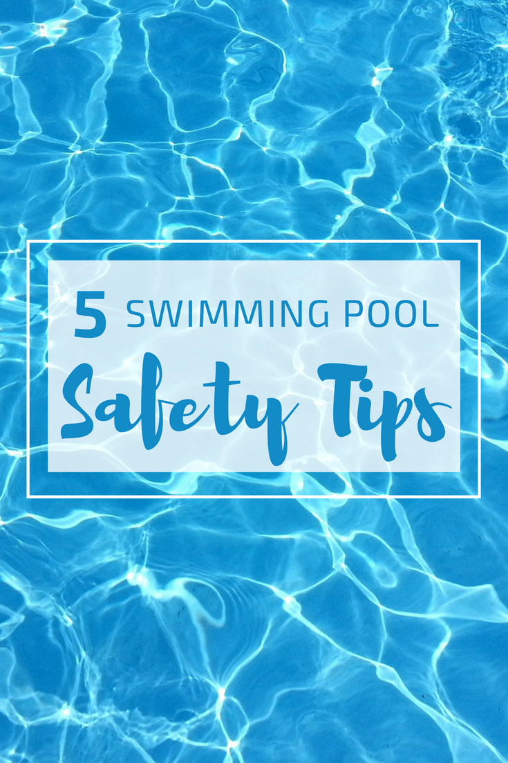 five swimming pool safety tips