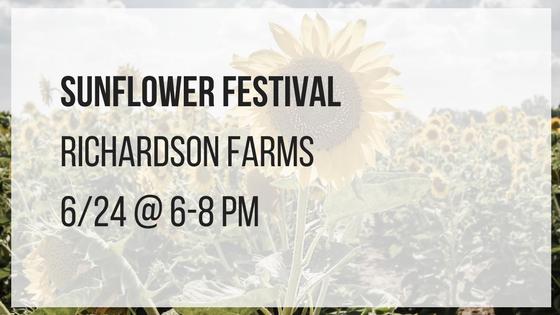 sunflower festival richardson farms june 24 at 6 pm until 8 pm