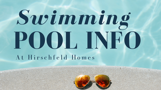 swimming pool information at hirschfeld homes apartments