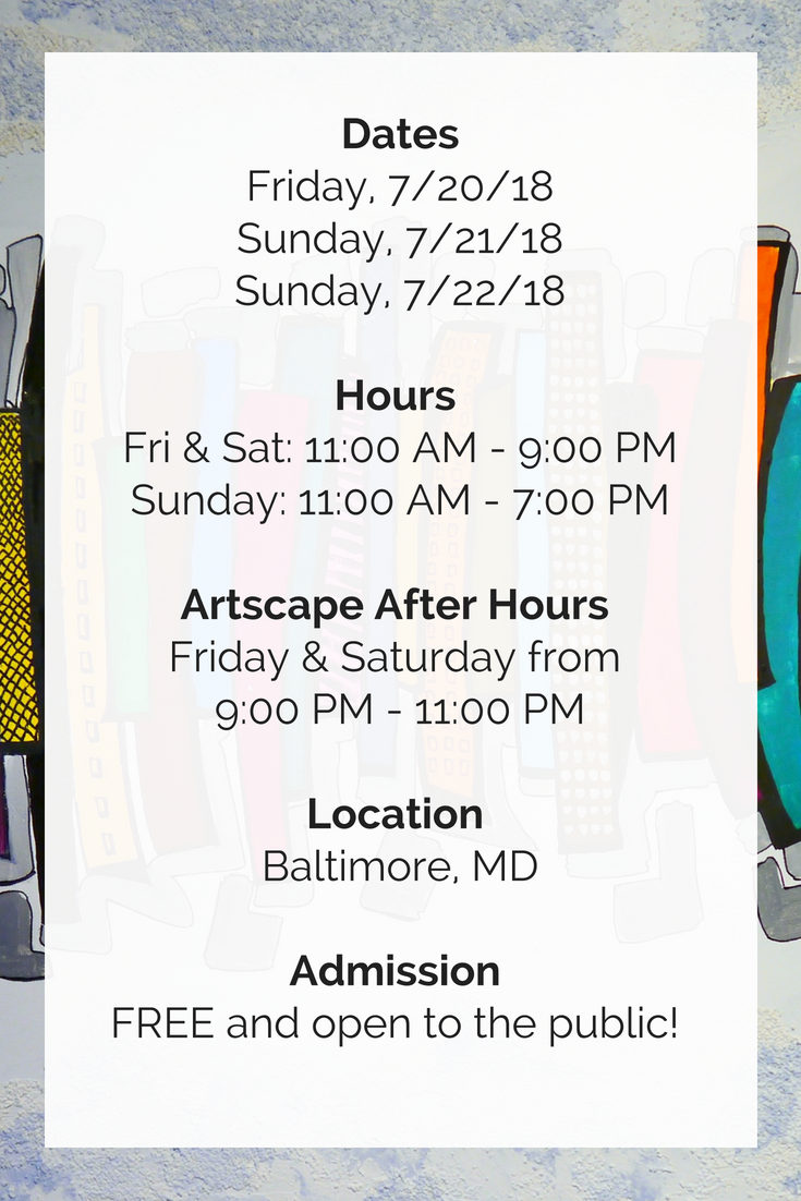 artscape 2018 dates times and info