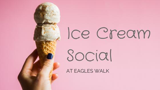 ice cream social at eagles walk