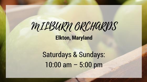 milburn orchards elkton maryland saturdays and sundays 10 am until 5 pm