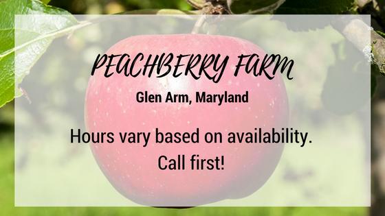peachberry farm glen arm maryland hours vary based on availability call first