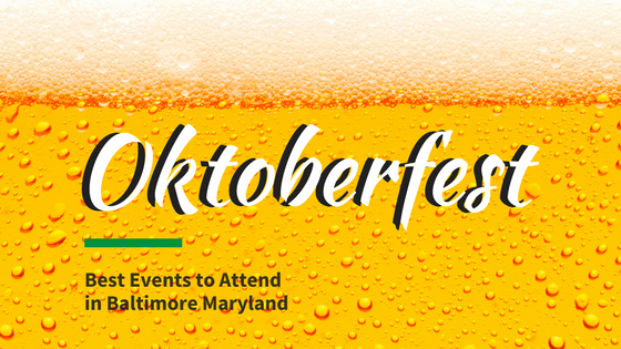 oktoberfest best events to attend in baltimore maryland
