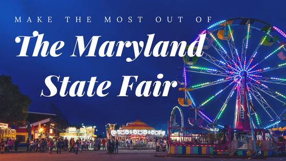 make the most out of the maryland state fair