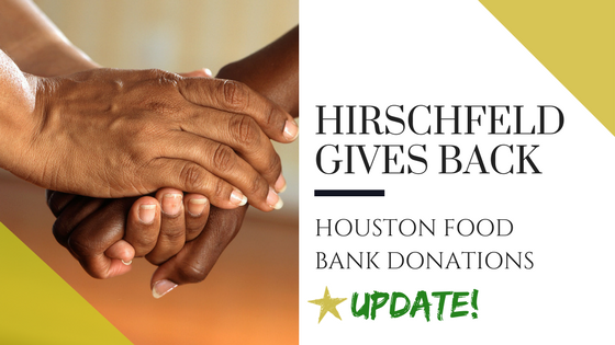 hirschfeld homes gives back houston food bank donations update