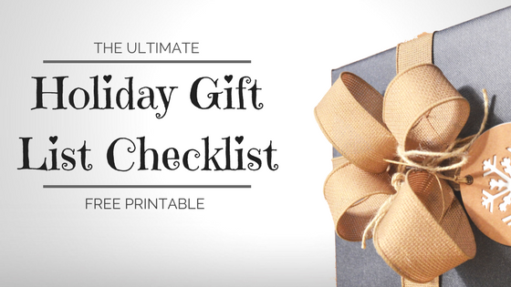 the ultimate holiday gift list checklist free printable
