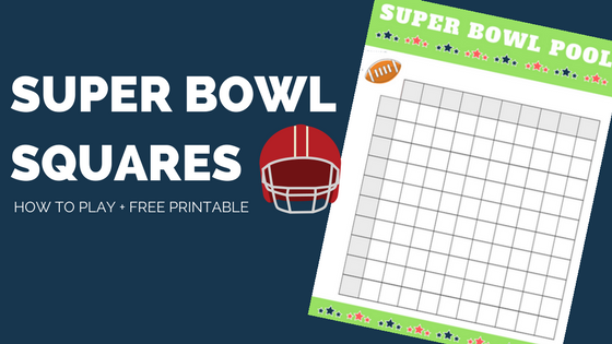 super bowl squares how to play plus free printable