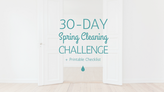 30-day spring cleaning challenge plus printable checklist