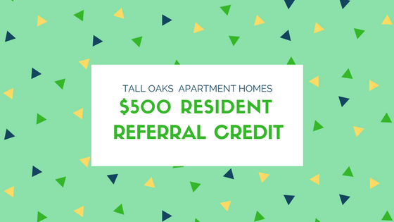 tall oaks apartment homes $500 resident referral credit