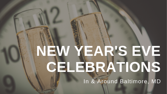 new year's eve celebrations in and around baltimore maryland