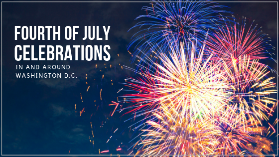 fourth of july celebrations in and around washington d.c.